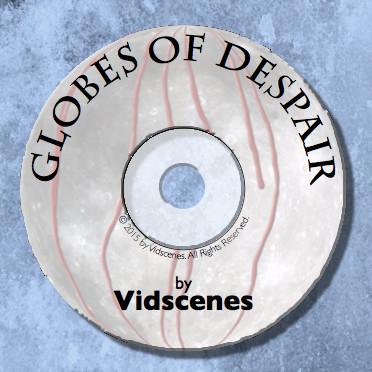 Globes of Despair DVD thumbnail